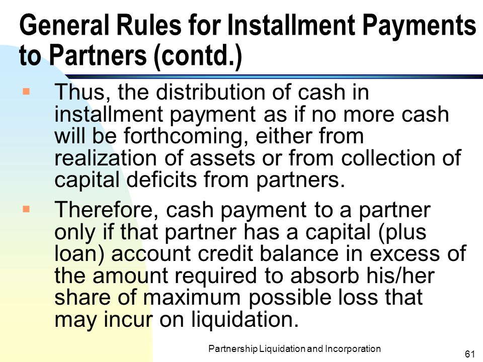 General Rules for Installment Payments to Partners (contd.)