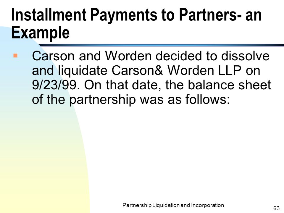 Installment Payments to Partners- an Example