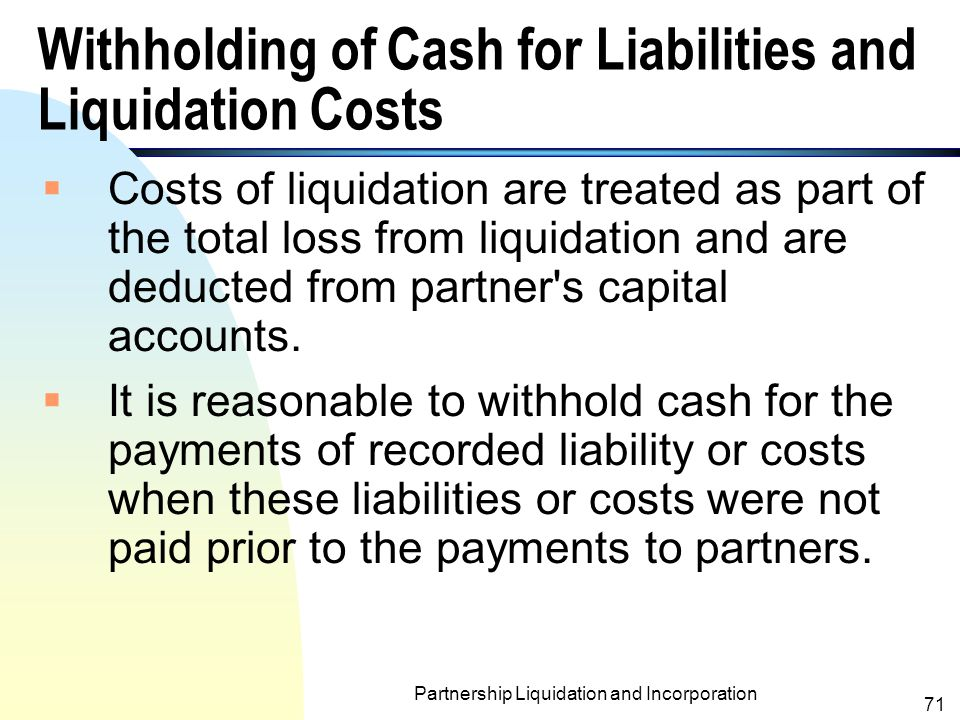 Withholding of Cash for Liabilities and Liquidation Costs