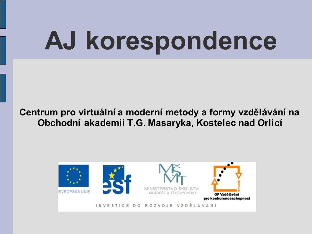 AJ korespondence Centrum pro virtuální a moderní metody a formy vzdělávání na.