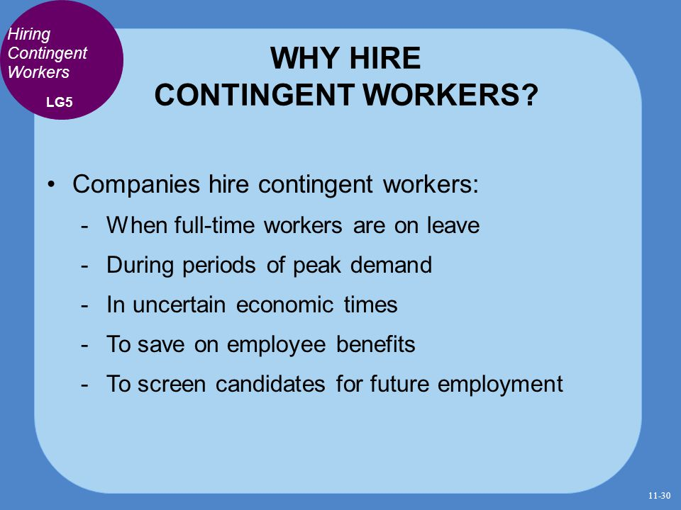 WHY HIRE CONTINGENT WORKERS