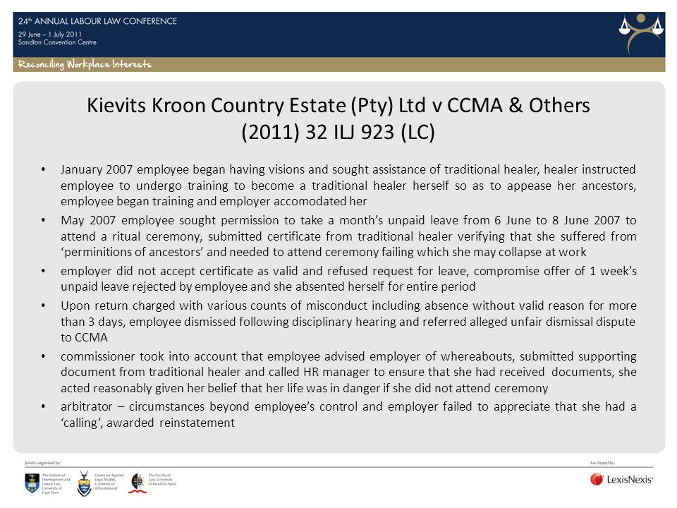 Kievits Kroon Country Estate (Pty) Ltd v CCMA & Others (2011) 32 ILJ 923 (LC)