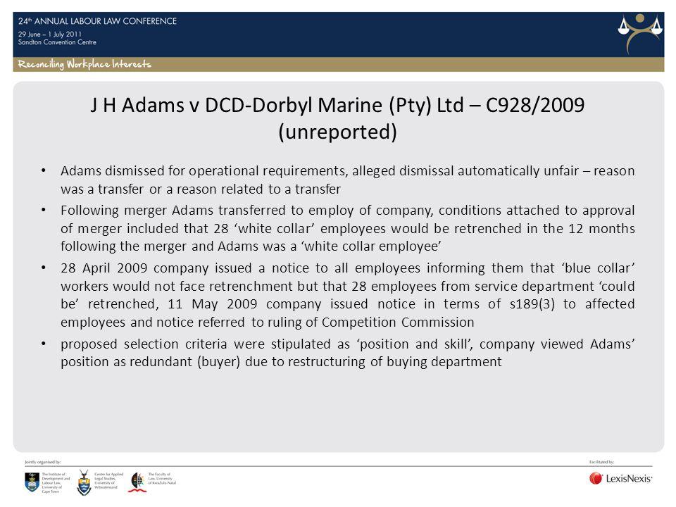 J H Adams v DCD-Dorbyl Marine (Pty) Ltd – C928/2009 (unreported)