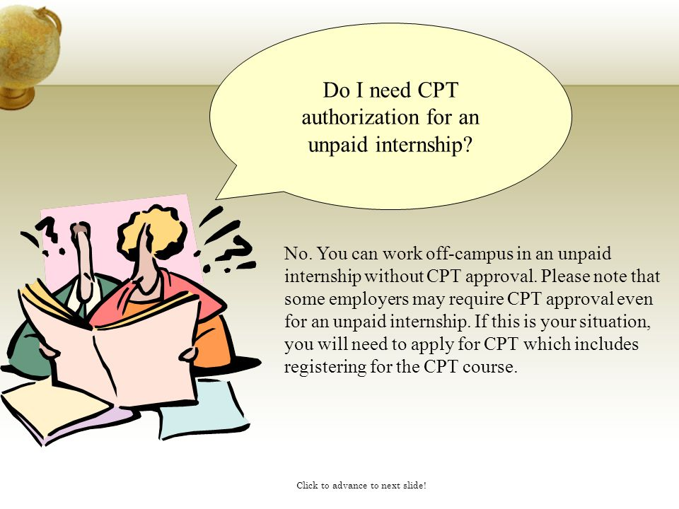 Do I need CPT authorization for an unpaid internship