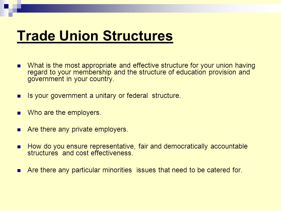 Trade Union Structures