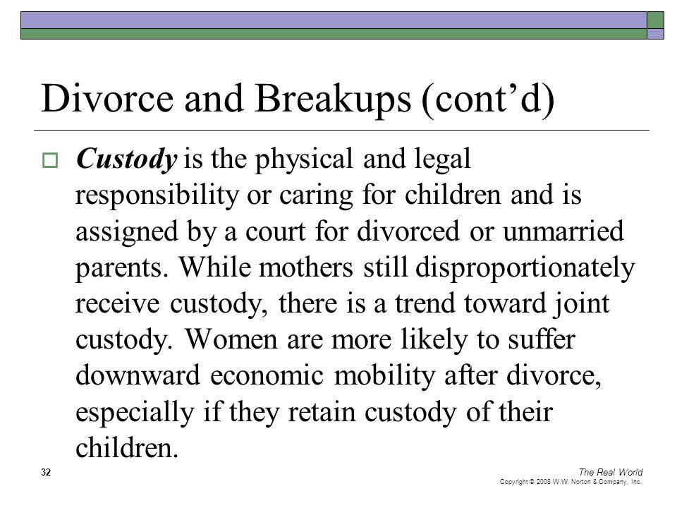 Divorce and Breakups (cont'd)