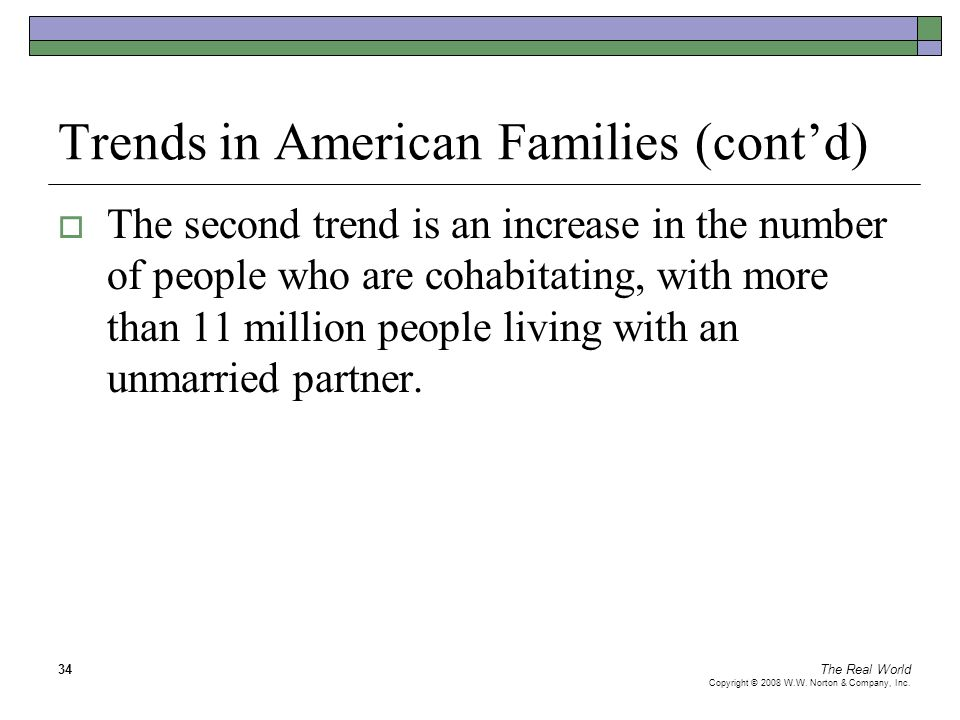 Trends in American Families (cont'd)