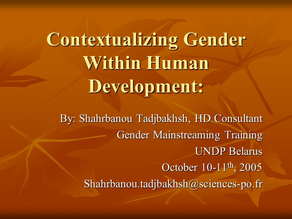 Contextualizing Gender Within Human Development: