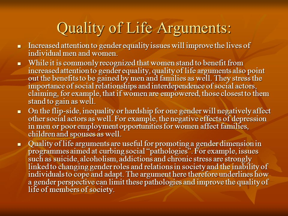 Quality of Life Arguments: