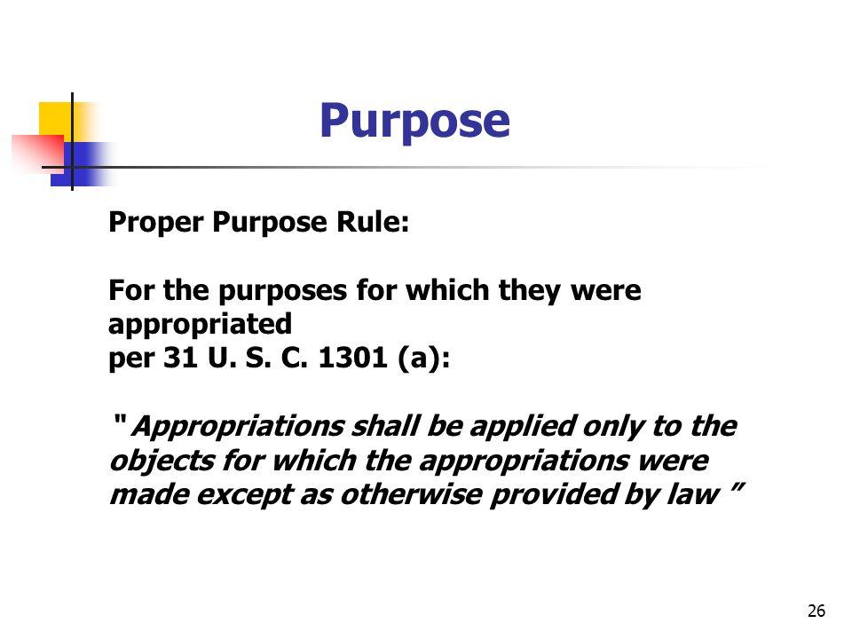Purpose Proper Purpose Rule: