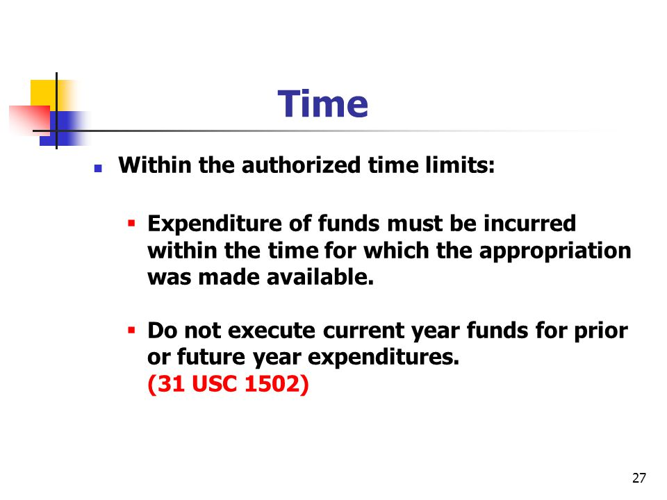Time Within the authorized time limits: