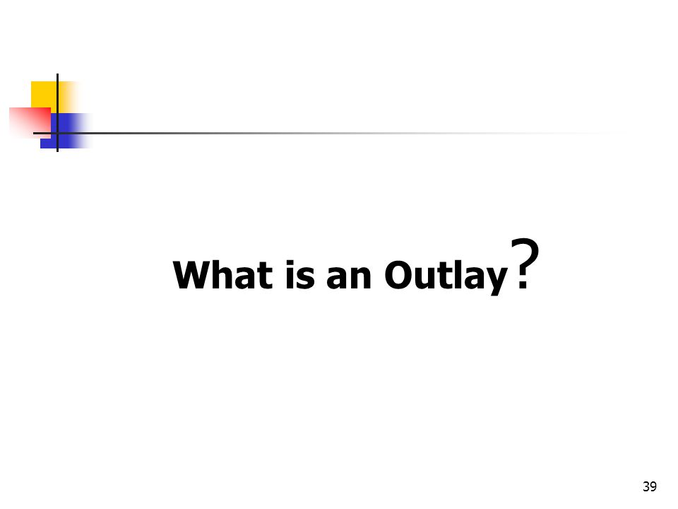 What is an Outlay