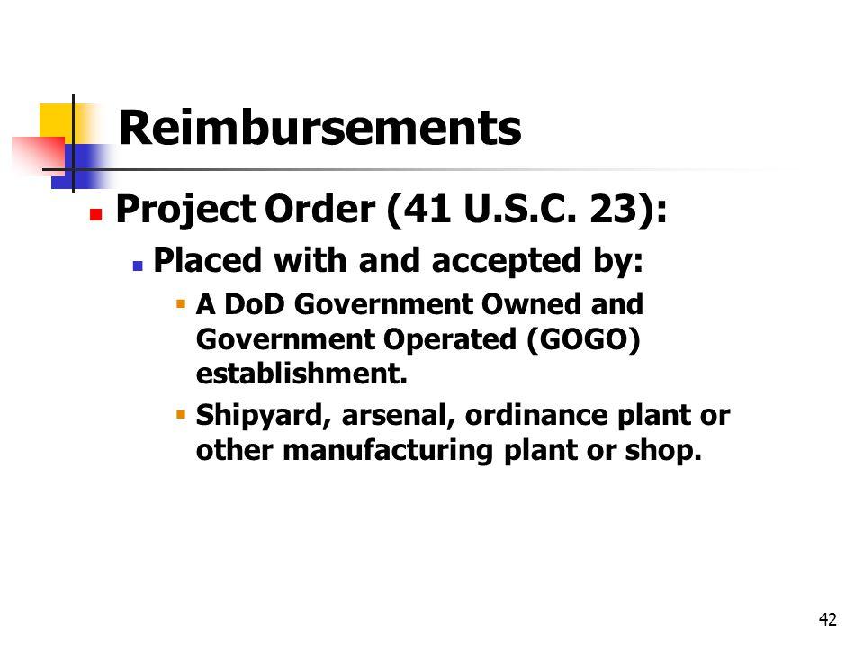 Reimbursements Project Order (41 U.S.C. 23):