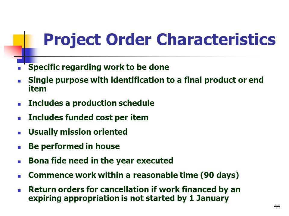 Project Order Characteristics