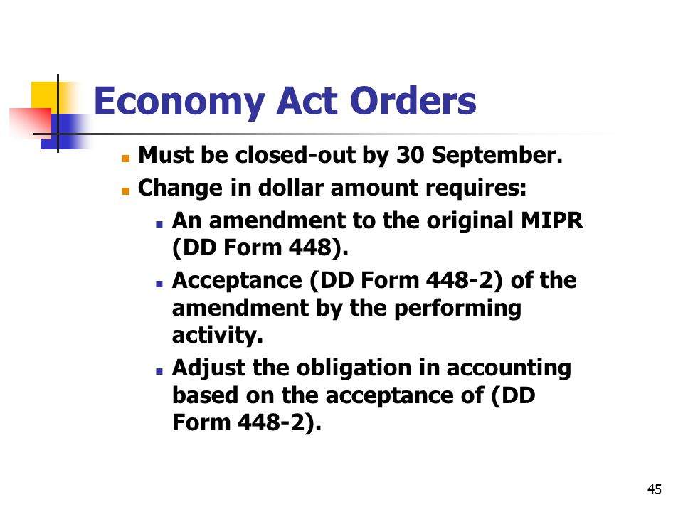 Economy Act Orders Must be closed-out by 30 September.
