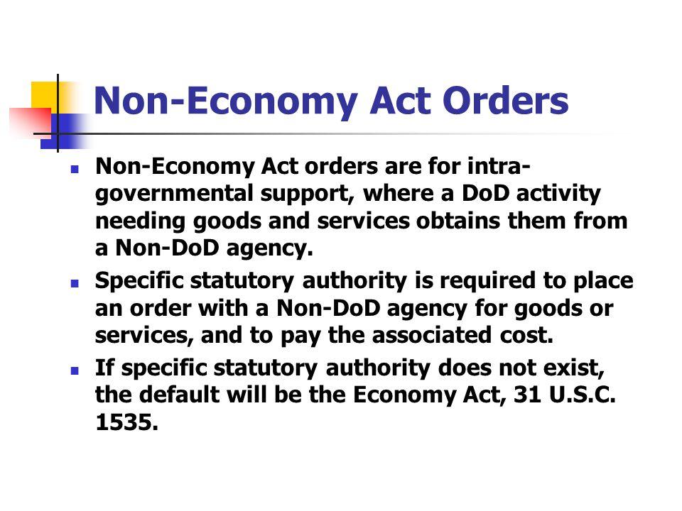 Non-Economy Act Orders