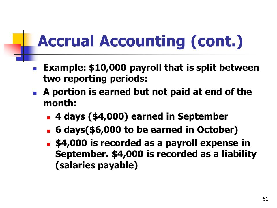 Accrual Accounting (cont.)