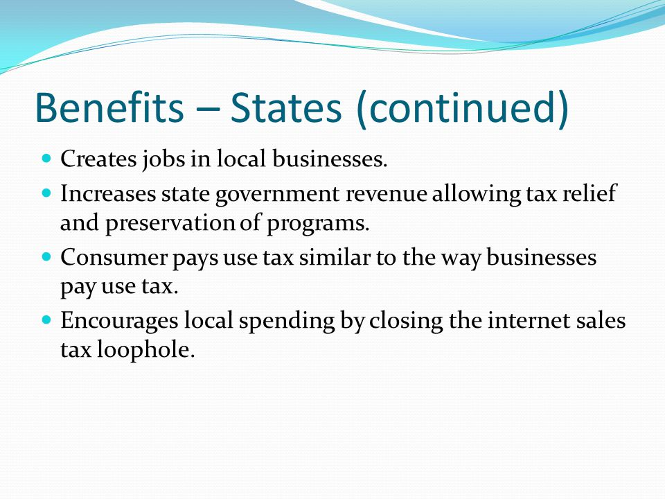 Benefits – States (continued)