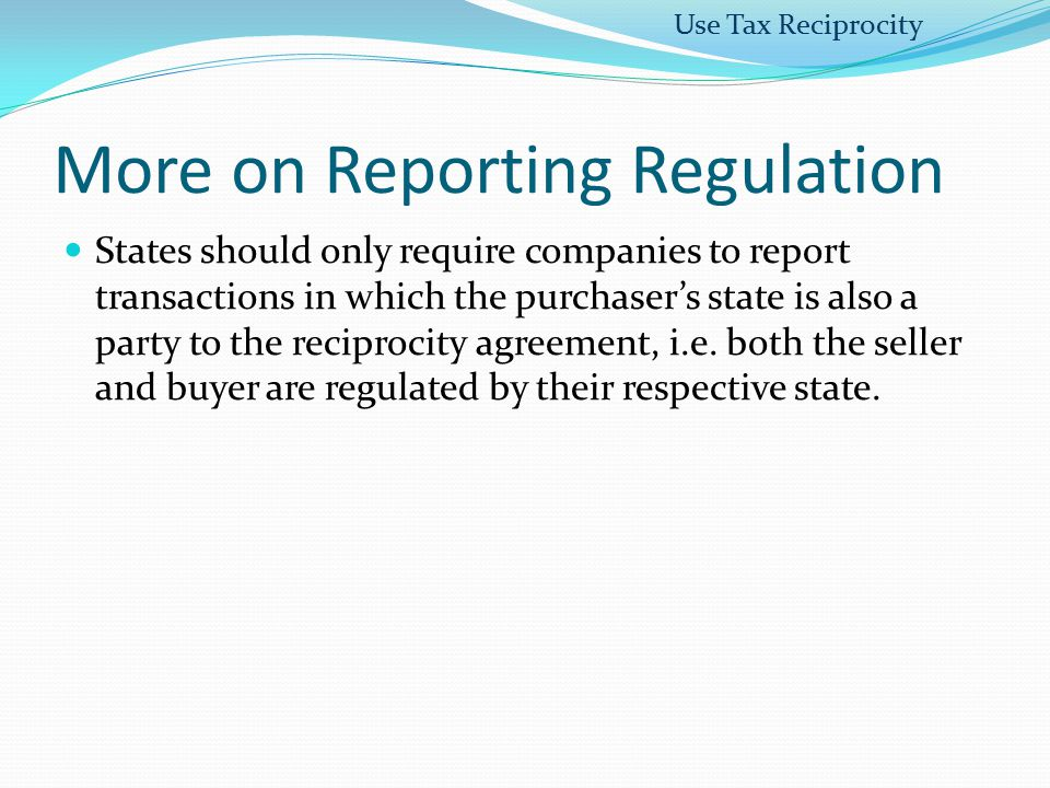 More on Reporting Regulation