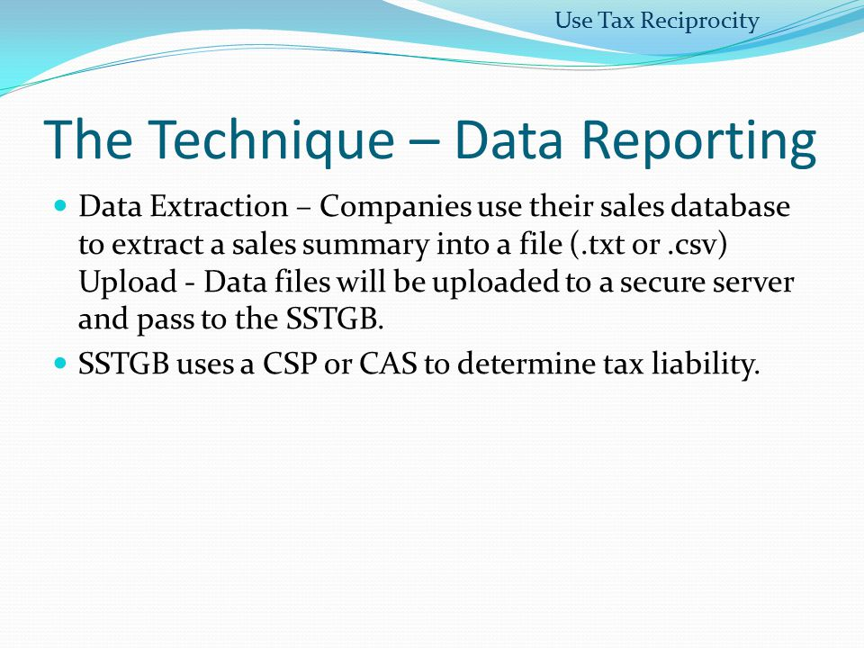 The Technique – Data Reporting