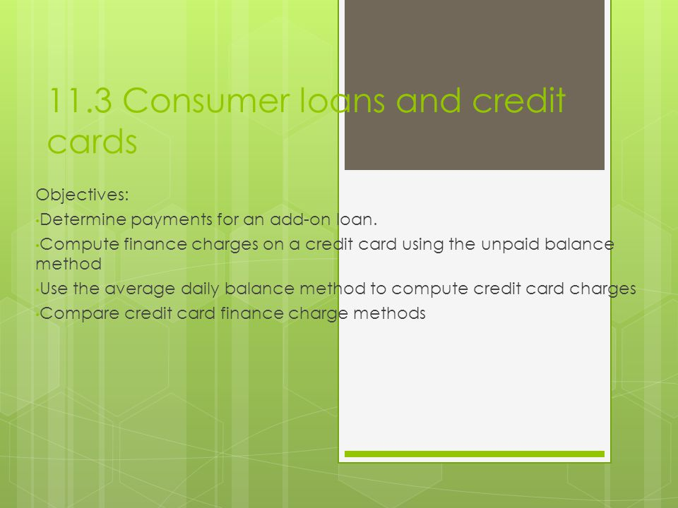 11.3 Consumer loans and credit cards