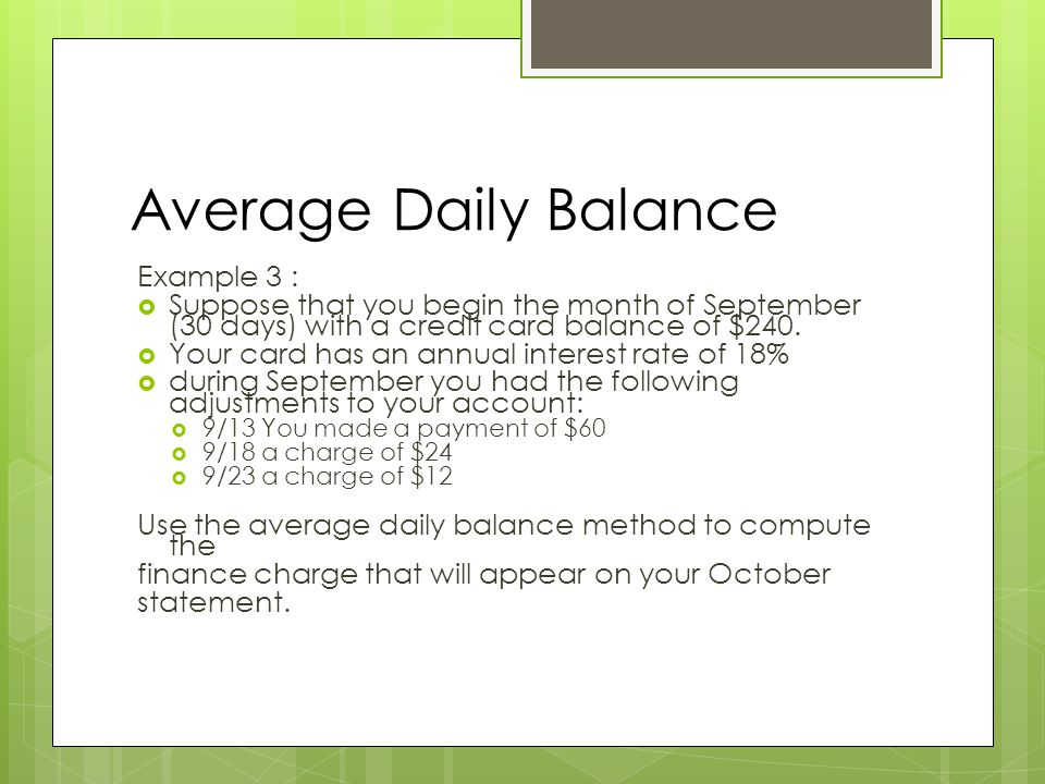 Average Daily Balance Example 3 :