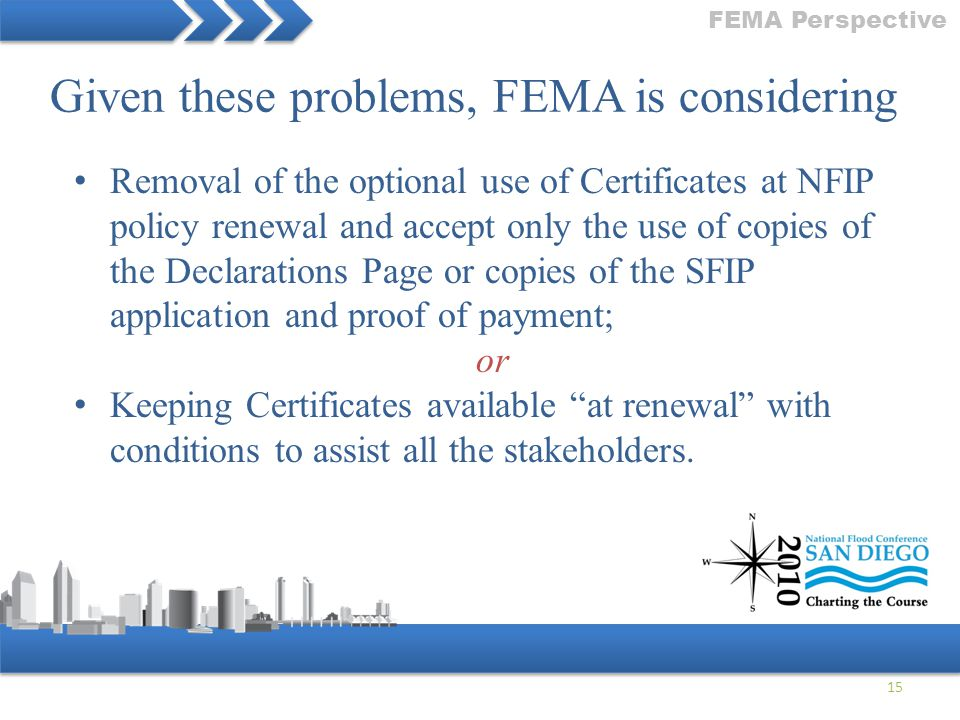 Given these problems, FEMA is considering