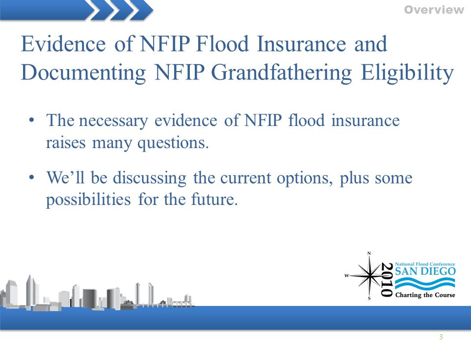 Overview Evidence of NFIP Flood Insurance and Documenting NFIP Grandfathering Eligibility.