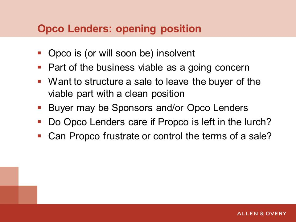 Opco Lenders: opening position