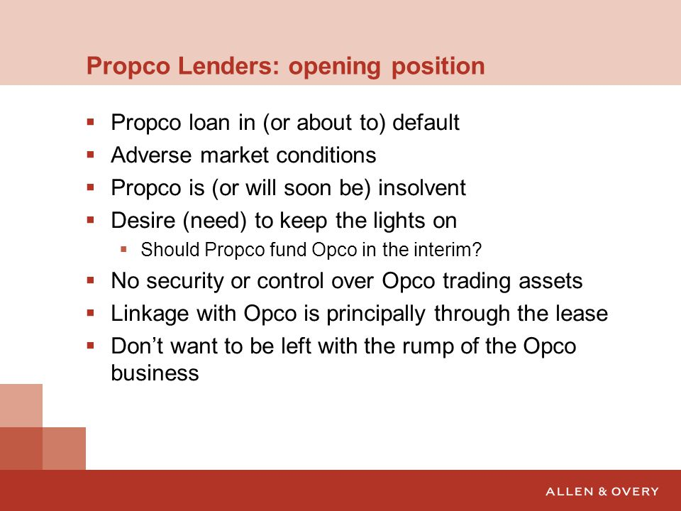 Propco Lenders: opening position