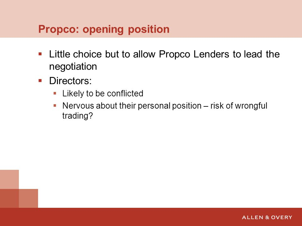 Propco: opening position