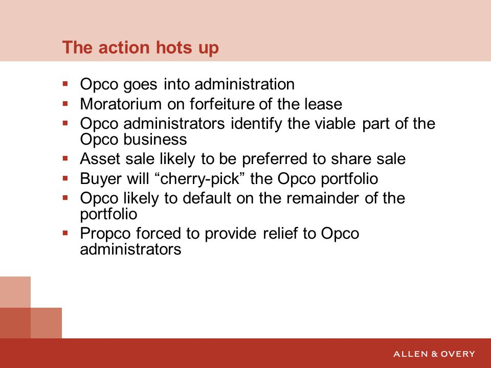 The action hots up Opco goes into administration