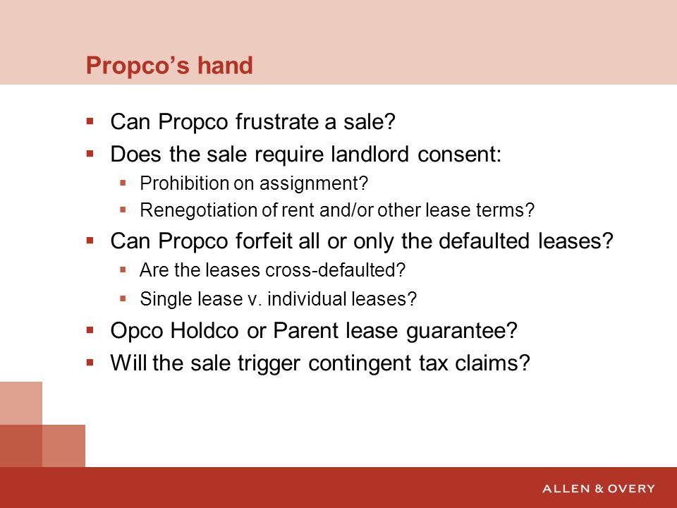 Propco's hand Can Propco frustrate a sale
