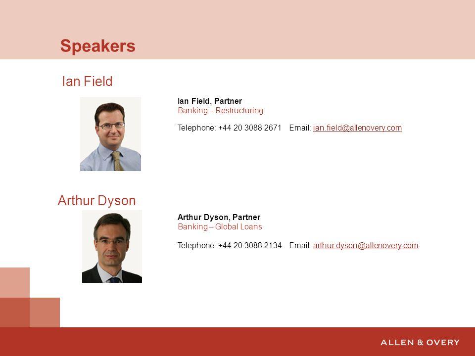 Speakers Ian Field Arthur Dyson