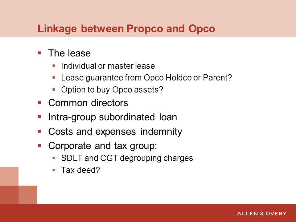 Linkage between Propco and Opco