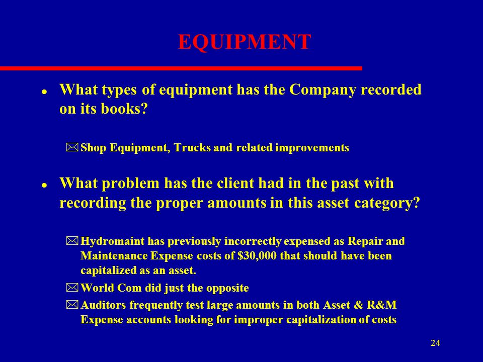 EQUIPMENT What types of equipment has the Company recorded on its books Shop Equipment, Trucks and related improvements.