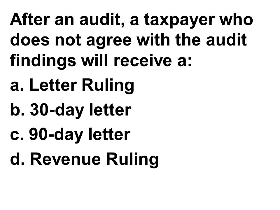 After an audit, a taxpayer who does not agree with the audit findings will receive a: