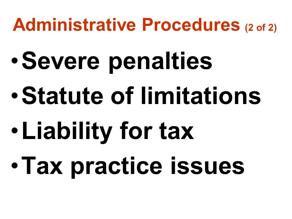 Administrative Procedures (2 of 2)