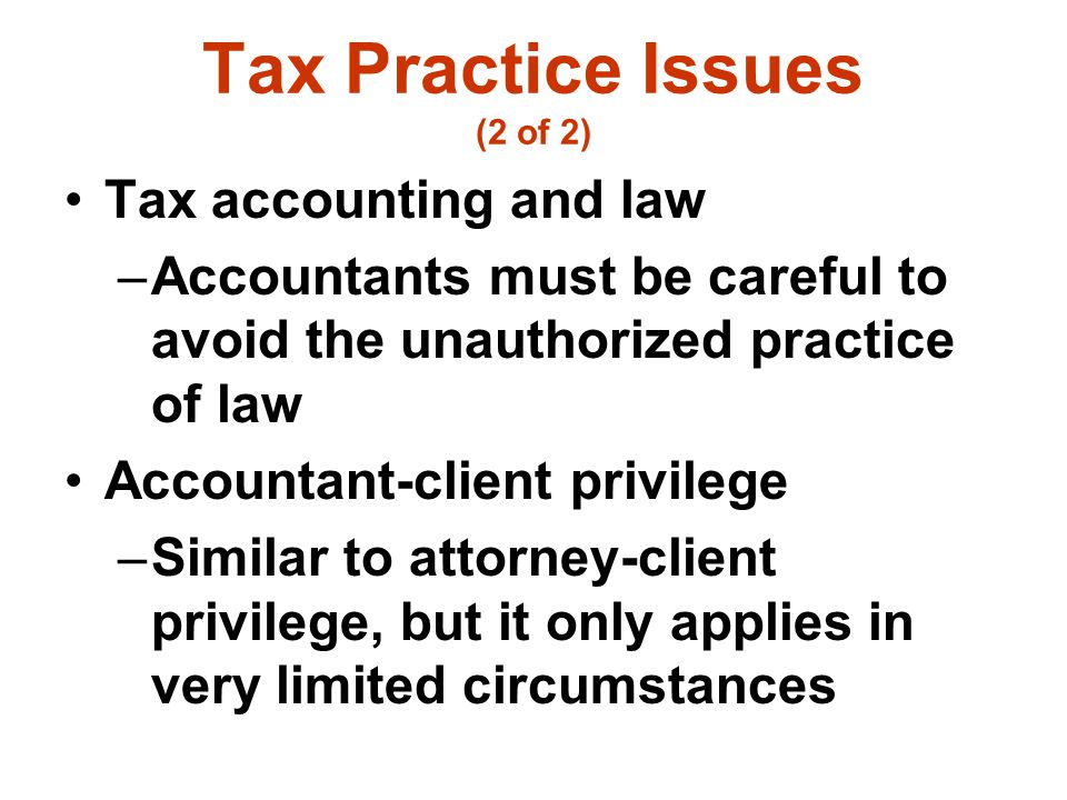 Tax Practice Issues (2 of 2)