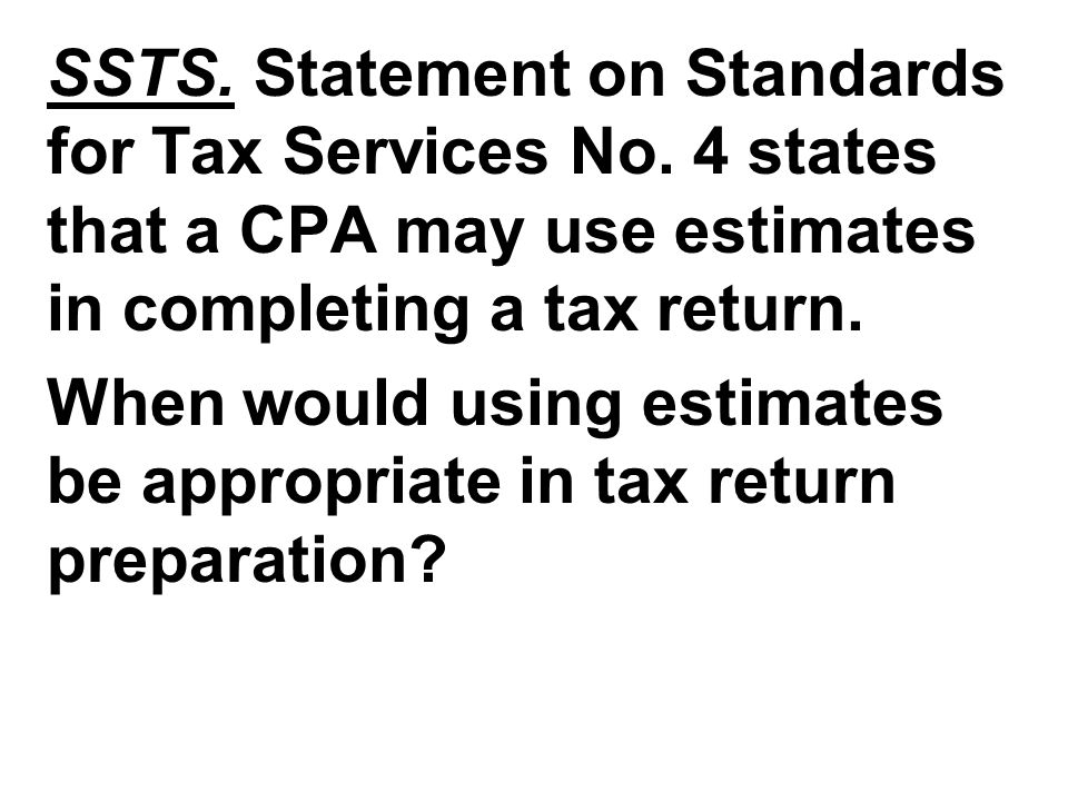SSTS. Statement on Standards for Tax Services No