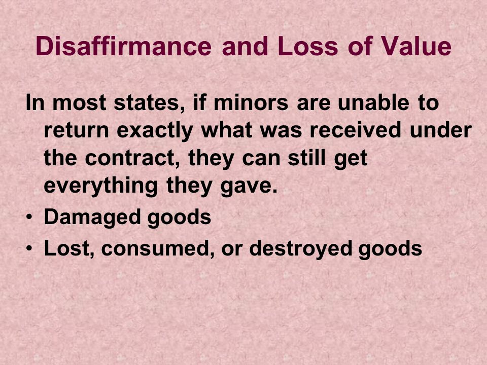 Disaffirmance and Loss of Value