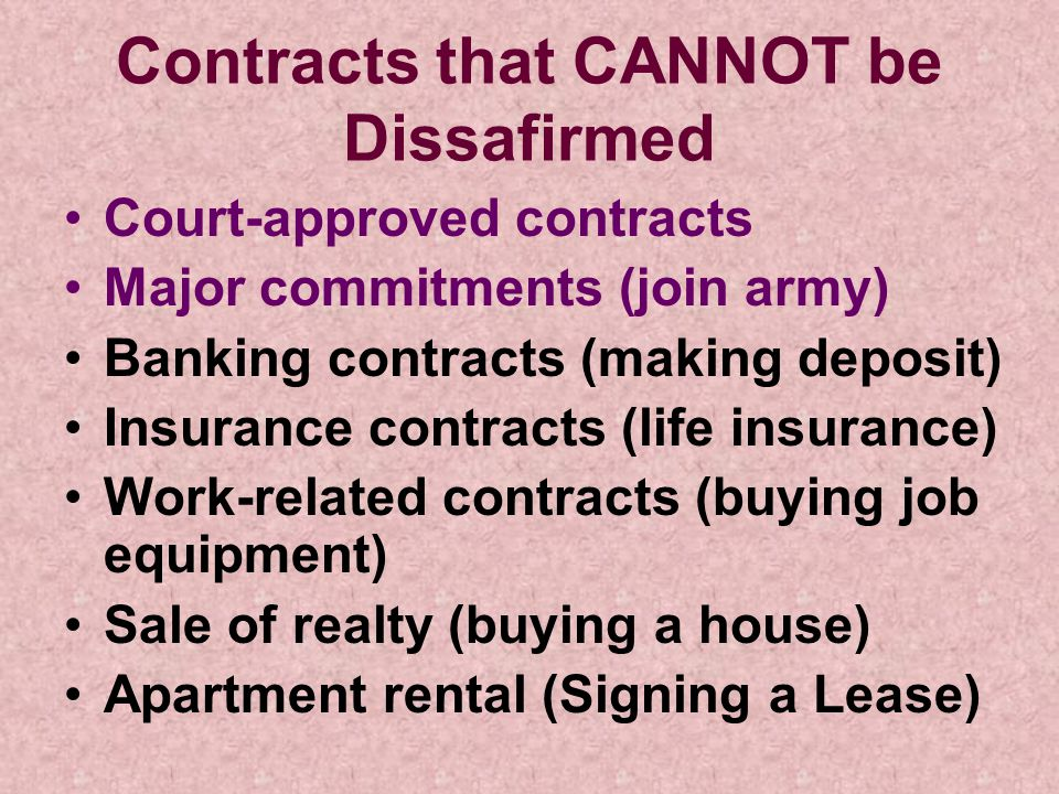 Contracts that CANNOT be Dissafirmed