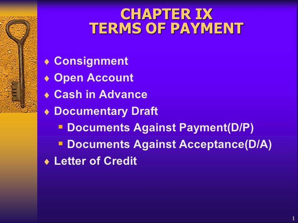 CHAPTER IX TERMS OF PAYMENT