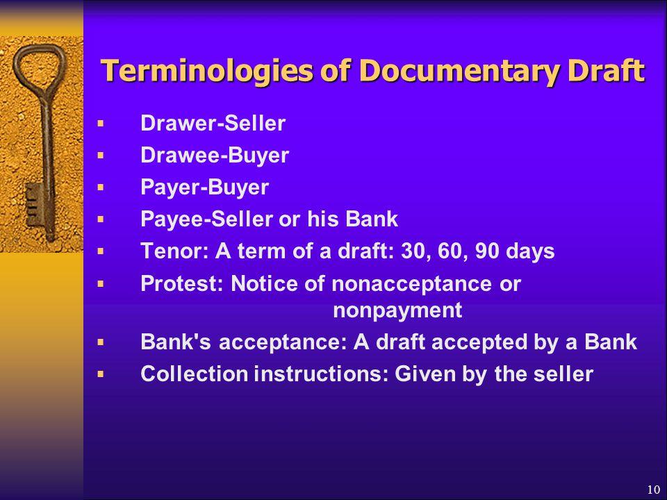 Terminologies of Documentary Draft