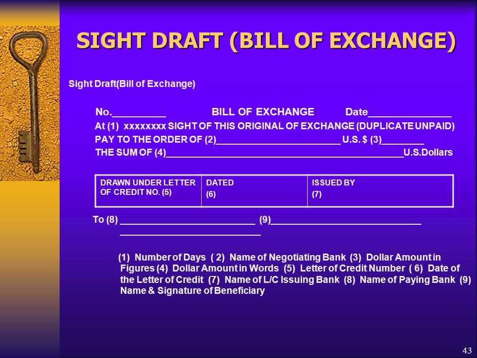 SIGHT DRAFT (BILL OF EXCHANGE)