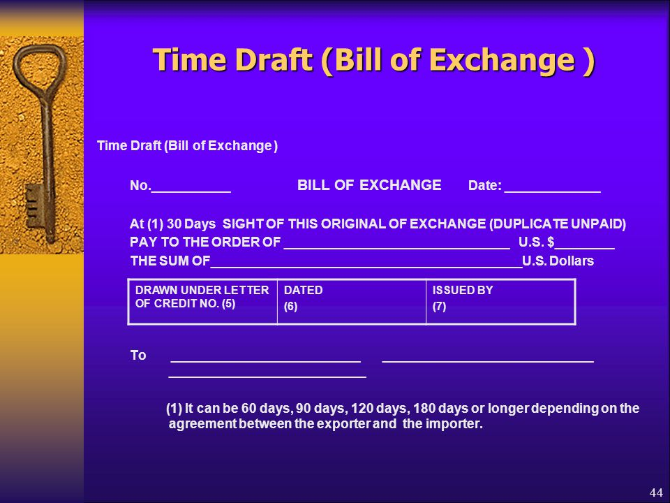 Time Draft (Bill of Exchange )