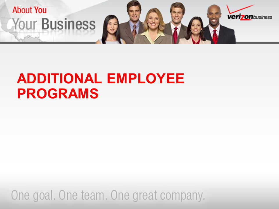 ADDITIONAL EMPLOYEE PROGRAMS