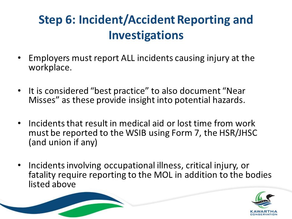 Step 6: Incident/Accident Reporting and Investigations