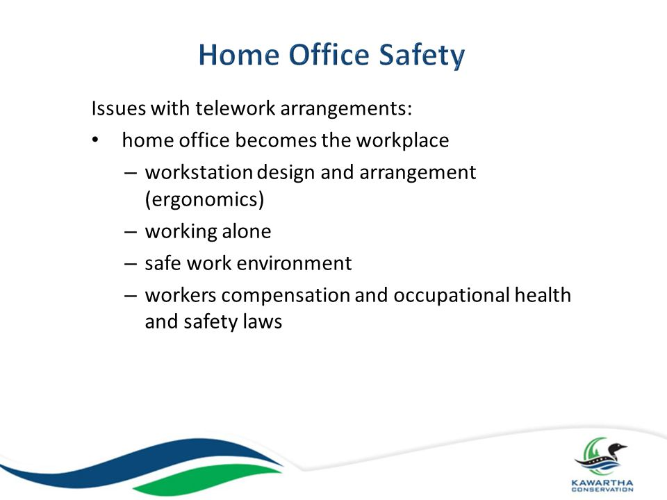 Home Office Safety Issues with telework arrangements: