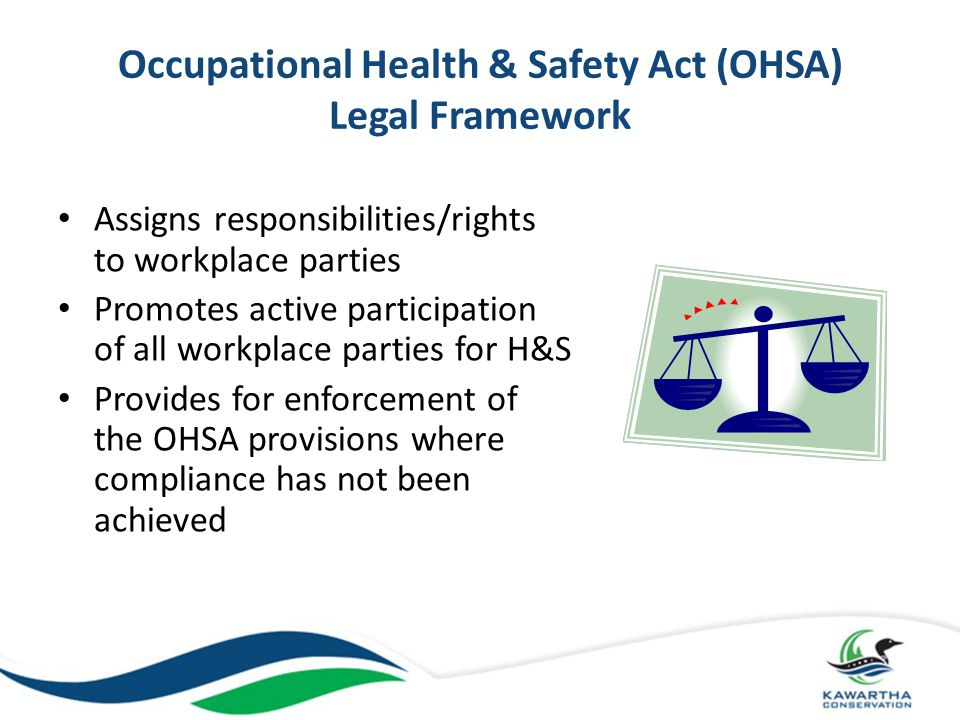 Occupational Health & Safety Act (OHSA) Legal Framework